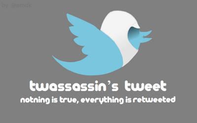 Twassassin's Tweet by BotherBear