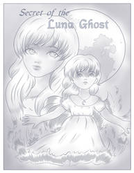 Secret of the Luna Ghost Cover by PockyCrumbs