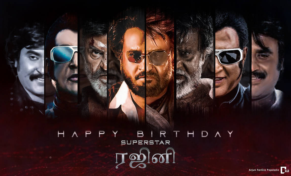 Happy Birthday Superstar Rajinikanth By Arjunferozzpopzienz On
