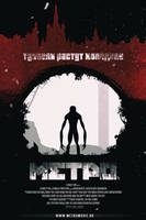 Metro 2033/Last-Light Movie Poster by PlushGiant