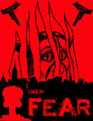 I Live In Fear by Gojigirl
