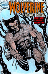 WOLVERINE: The Best There Is #1 sketch cover by Ragnaroker