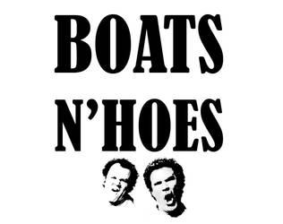BoatsnHoes by ironcobraart570
