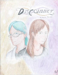 Disconnect by WickedOreo