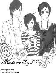 Puede Ser A y B by yanoxchanx