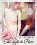 Book cover - Too Late to Panic by Charlotte Elmore by CathleenTarawhiti