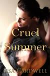 Book cover - Cruel Summer by Lisa Cardwell by CathleenTarawhiti