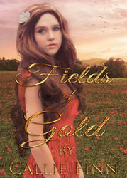 Book cover - Fields of Gold by Callie Finn by CathleenTarawhiti
