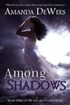 Book cover - Among the Shadows by Amanda DeWees by CathleenTarawhiti