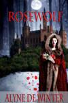 Book cover - Rosewolf by Alyne Winter by CathleenTarawhiti