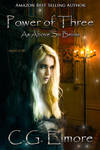 Book cover - Power of Three by C.G. Elmore by CathleenTarawhiti
