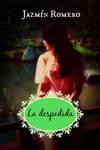Book cover La despedida by Jazmin Romero by CathleenTarawhiti