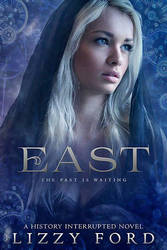 Book cover - East by Lizzy Ford by CathleenTarawhiti