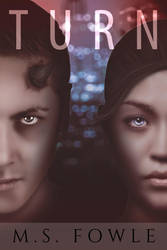 Book cover - Turn by M.S. Fowle by CathleenTarawhiti