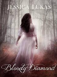 Book cover - Bloody Diamond by Jessica Lukas by CathleenTarawhiti