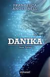 Book cover - Danika - by Francesca Angelinelli by CathleenTarawhiti