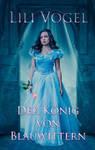 Book cover Der Knig von Blauwittern by Lili Vogel by CathleenTarawhiti