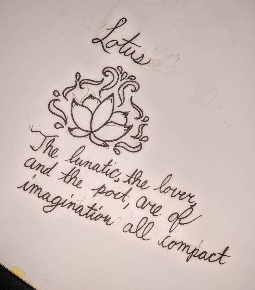 Lotus Flowershakespeare Quote Tattoo Design By Fallendarkness24 On