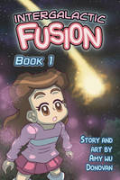 Intergalactic Fusion Book 1 - Cover Page by Galactic-Rainbow