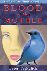 Book Cover: Blood of the Mother by Tarkulich