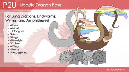 P2U Noodle Dragon Base by PaisleyPerson
