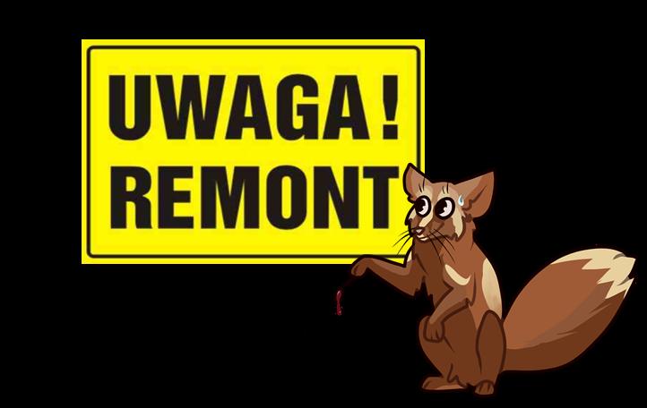 Uwaga Remont by WerewolfJay
