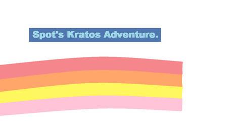 Spot's Krato's Adventure Cover 2. by ThunderclapLover