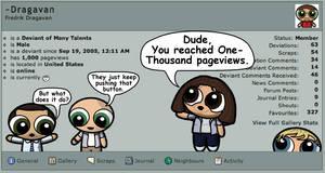 Dude, 1000 Views by Dragavan