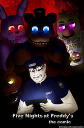 FNaF the comic [Cover] by CreepyCheeseCookie