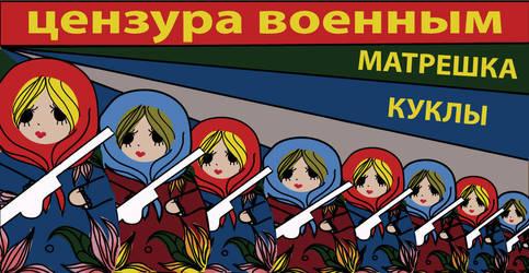 Matryoshka Propaganda by EbonyandIrony