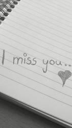 I miss you by Amaya-Usagi