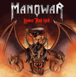 Manowar - Louder than Hell by Mawee1034