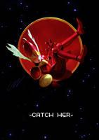 -CATCH HER- by Zezhou