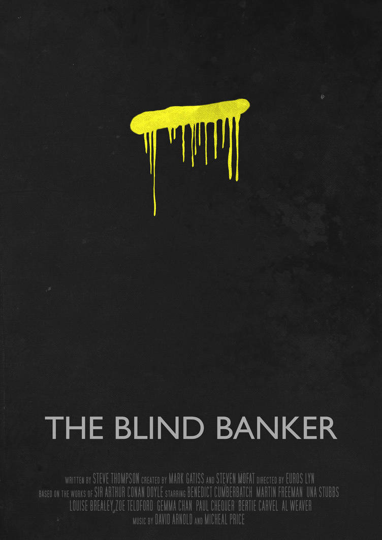 The Blind Banker - Movie Poster by Ashqtara