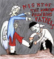 Night of the Founding Fathers by industrial-evolution