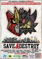 SAVE AND DESTROY EXHIBITION by Sonicbeanz