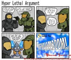 Hyper Lethal Argument by BrokenTeapot