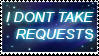 I dont take REQUESTS stamp by vlower