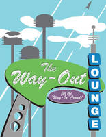 Way Out Lounge - poster by damon-gear