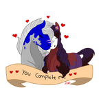 You complete me by ChelseaWest