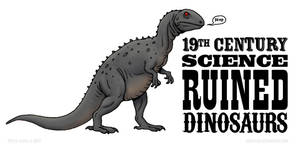 19th Century Science Ruined Dinosaurs by Osmatar