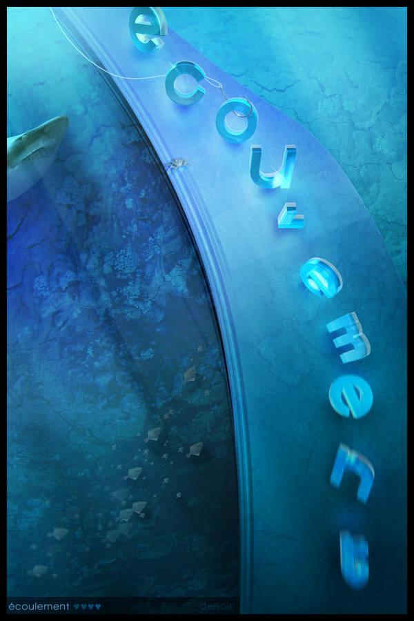 Ecoulement: Blue Existence -pr by deNOIR