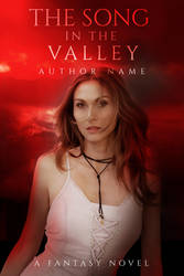 The Song In The valley by AlreadyLady