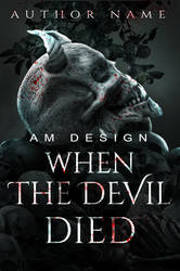 When The Devil Died (premade Cover for sale) by AlreadyLady