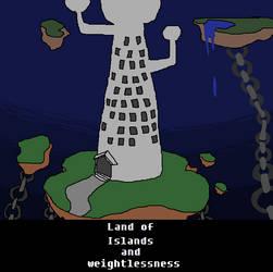 Land Of Islands And Weightlessness by DaleraTheHedgedingo2