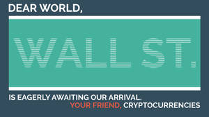 Wall ST. is awaiting CryptoCurrencies - Marketing by DrasticRaven