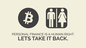 Personal Finance is a Right! Lets Take It Back! by DrasticRaven