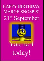 Happy 1st Birthday, Marge Snospis! by LeesaaSlipsun