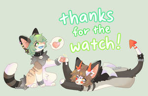 thanks for the watch! by hexikitty