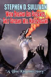 When Dragons FULL by sdsullivan